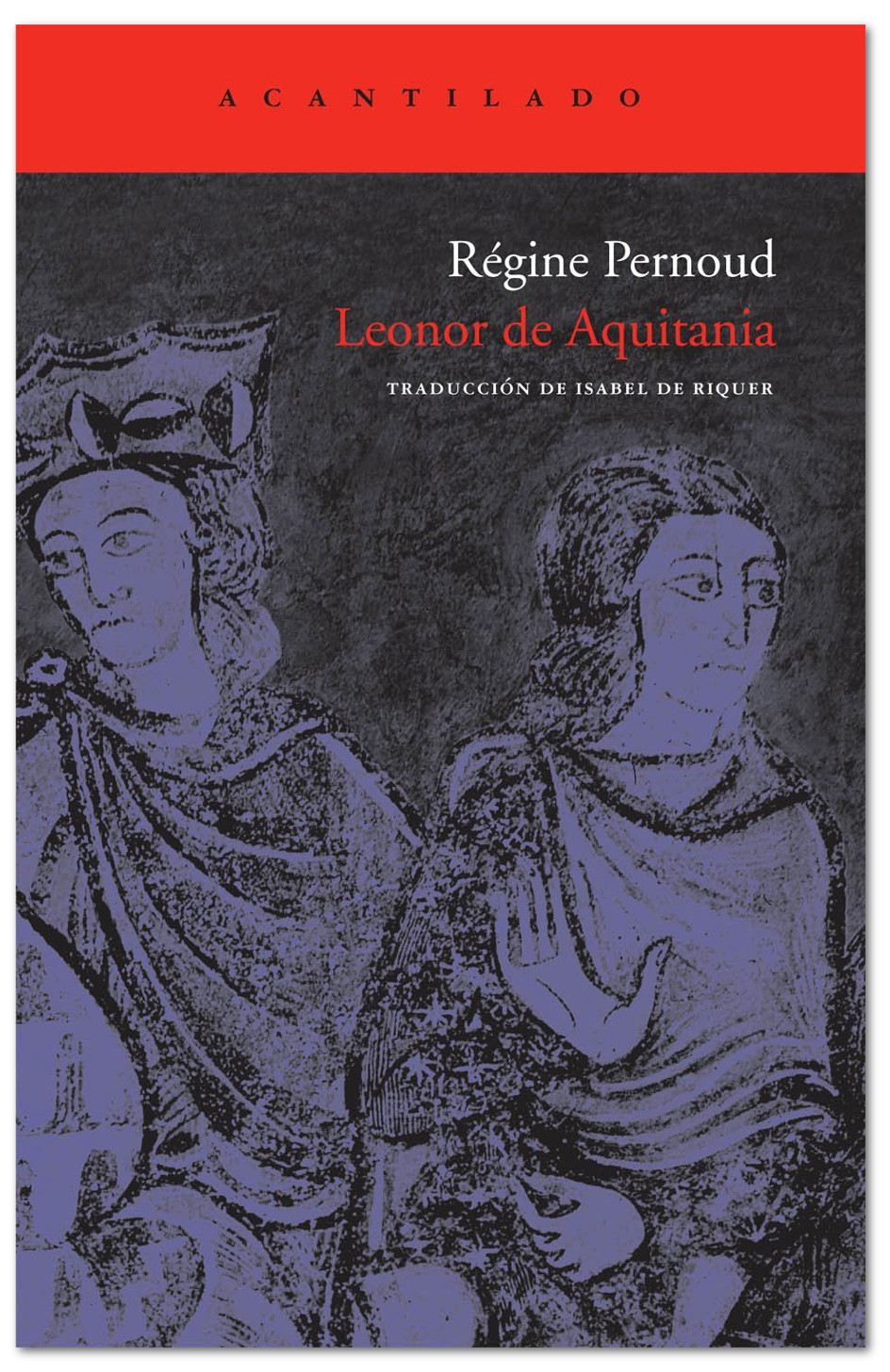 Leonor de Aquitania - Régine Pernoud