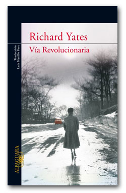 Via revolucionaria - Richard Yates