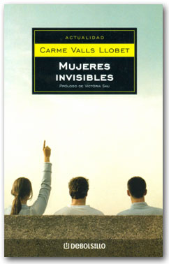 Mujeres Invisibles - Carme Valls Llobet
