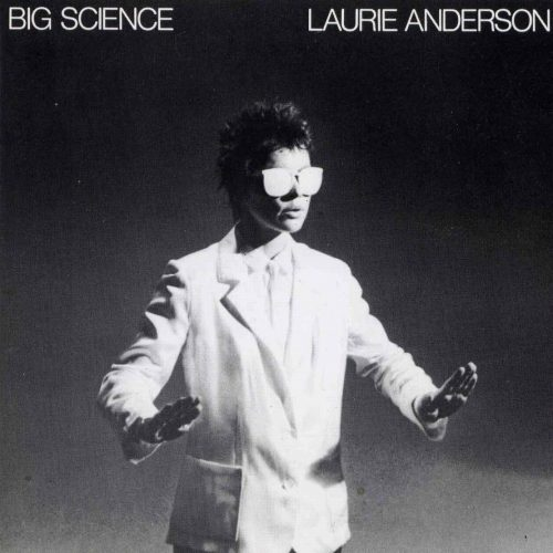 Big Science - Laurie Anderson