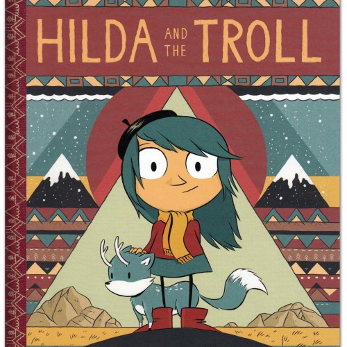Hilda and the Troll - Luke Pearson