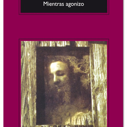 Mientras agonizo - William Faulkner