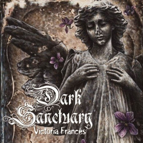 Dark Sanctuary - Victoria Frances