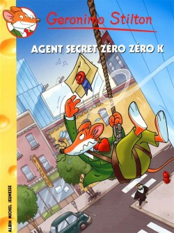L'Agent secret Zero Zero K - Geronimo Stilton