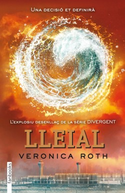Lleial - Veronica Roth