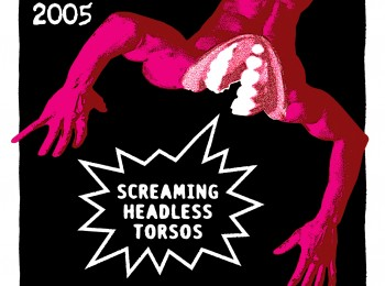 Screaming Headless Torsos