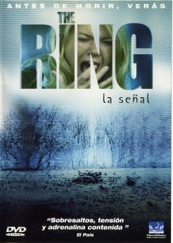 The ring (La señal)  VERBINSKI, Gore