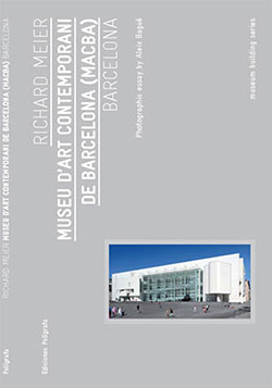 Museu d'Art Contemporani de Barcelona (MACBA)  MEIER, Richard