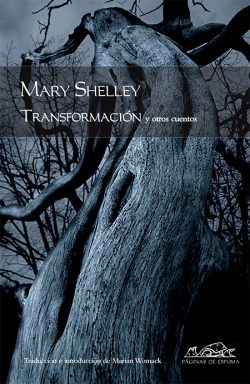 La transformación y otros cuentos  SHELLEY, Mary Wollstonecraft