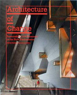 Architecture of change: substainability and humanity in the built environament