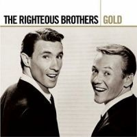 Rigtheous Brothers gold