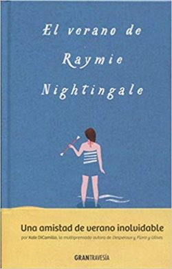 El verano de Raymie Nightingale  DICAMILLO, Kate