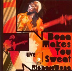 BONA, Richard  Bona makes you sweat
