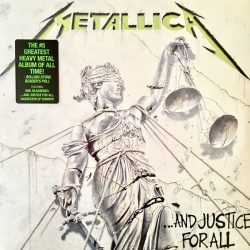…And justice for all  Metallica