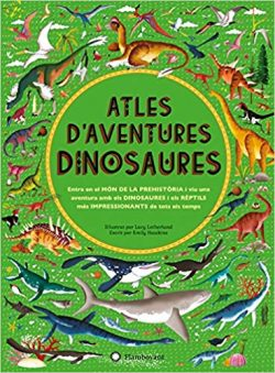 Atles d'aventures: dinosaures  LETHERLAND, Lucy