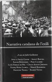 Narrativa catalana de l'exili  GUILLAMON, Julià