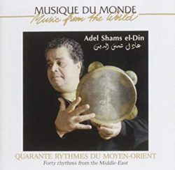 Shams el-Din, Adel  Quarante rythmes du Moyen-Orient