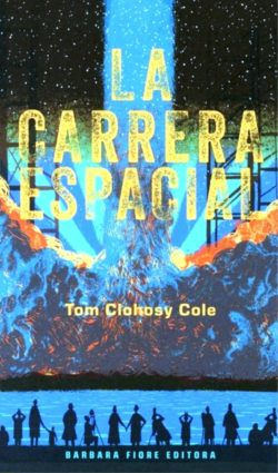 La carrera espacial  COLE, Tom Clohosy