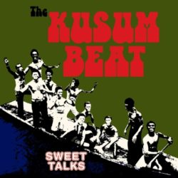 The Kussum beat  The Sweet Talks