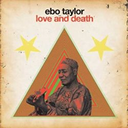 Love and death  Taylor, Ebo