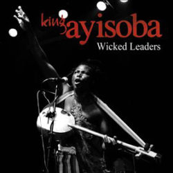 Wicked leaders  King Ayisoba