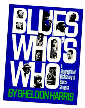 Blues Who's who by Sheldon Harris
