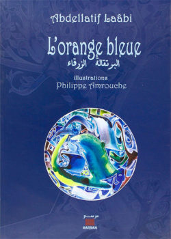 L'Orange bleue  Laâbi, Abdellatif