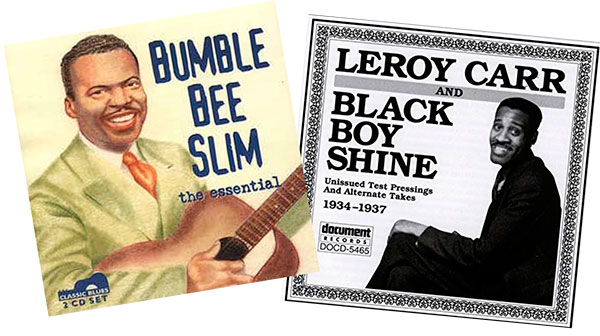 Bumble Bee Slim / Leroy Carr