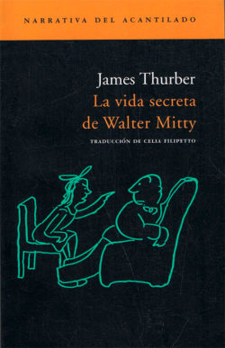 La Vida secreta de Walter Mitty  Thurber, James