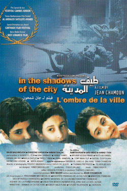 In the shadows of the city  Chamoun, Jean Khalil (dir.)