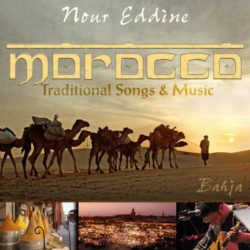 Nour-Eddine Morocco :traditional songs & music: Bahja