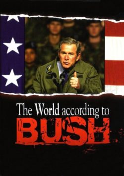 KAREL, William – El mundo según Bush