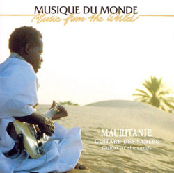 Mauritanie: guitare des sables = guitar of the sands Mattalia, Moudou Ould