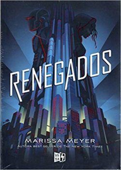 Renegados MEYER, Marissa
