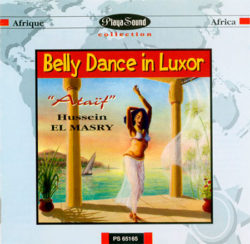 El Masry, Hussein  – Belly Dance in Luxor: Ataïf
