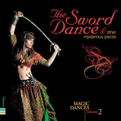 The Sword dance & other mysterious pieces