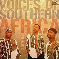 Voices of Southern Africa Insingizi