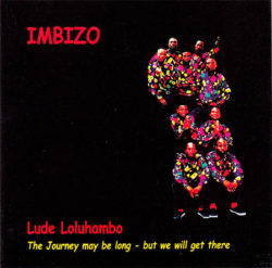 Lude loluhambo: the journey may be long – but we will get there Imbizo