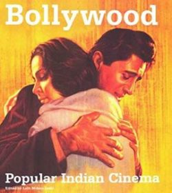 BOLLYWOOD: POPULAR INDIAN CINEMA London: Dakini Books, 2002