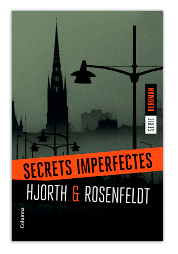 Secrets imperfectes (Suècia) / Michael Hjorth i Hans Rosenfeldt