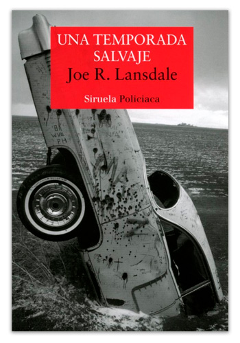 Una temporada salvaje (USA) / Joe R. Lansdale