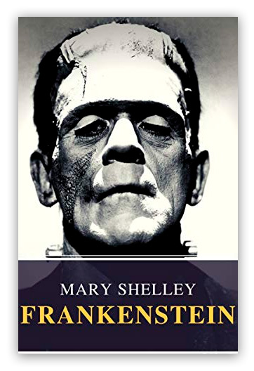 Frankenstein SHELLEY, Mary Wollstonecraft