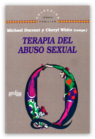Terapia del abuso sexual DURRANT, Micharl /WHITE, Cheryl