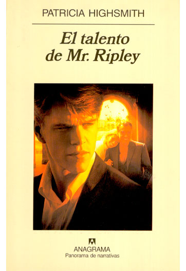 HIGHSMITH, Patricia El Talento de Mr. Ripley