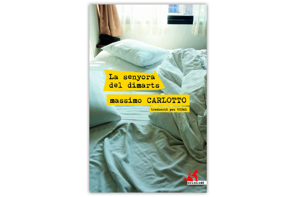 CARLOTTO, Massimo La Senyora del dimarts