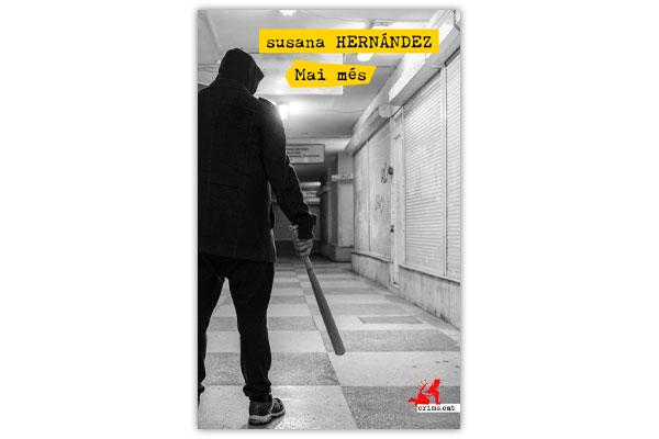HERNÁNDEZ, Susana Mai més