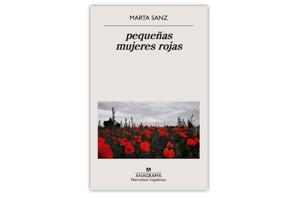 SANZ, Marta Pequeñas mujeres rojas