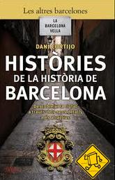Històries de la història de Barcelona