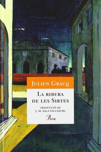 La ribera de les sirtes - Julien Gracq