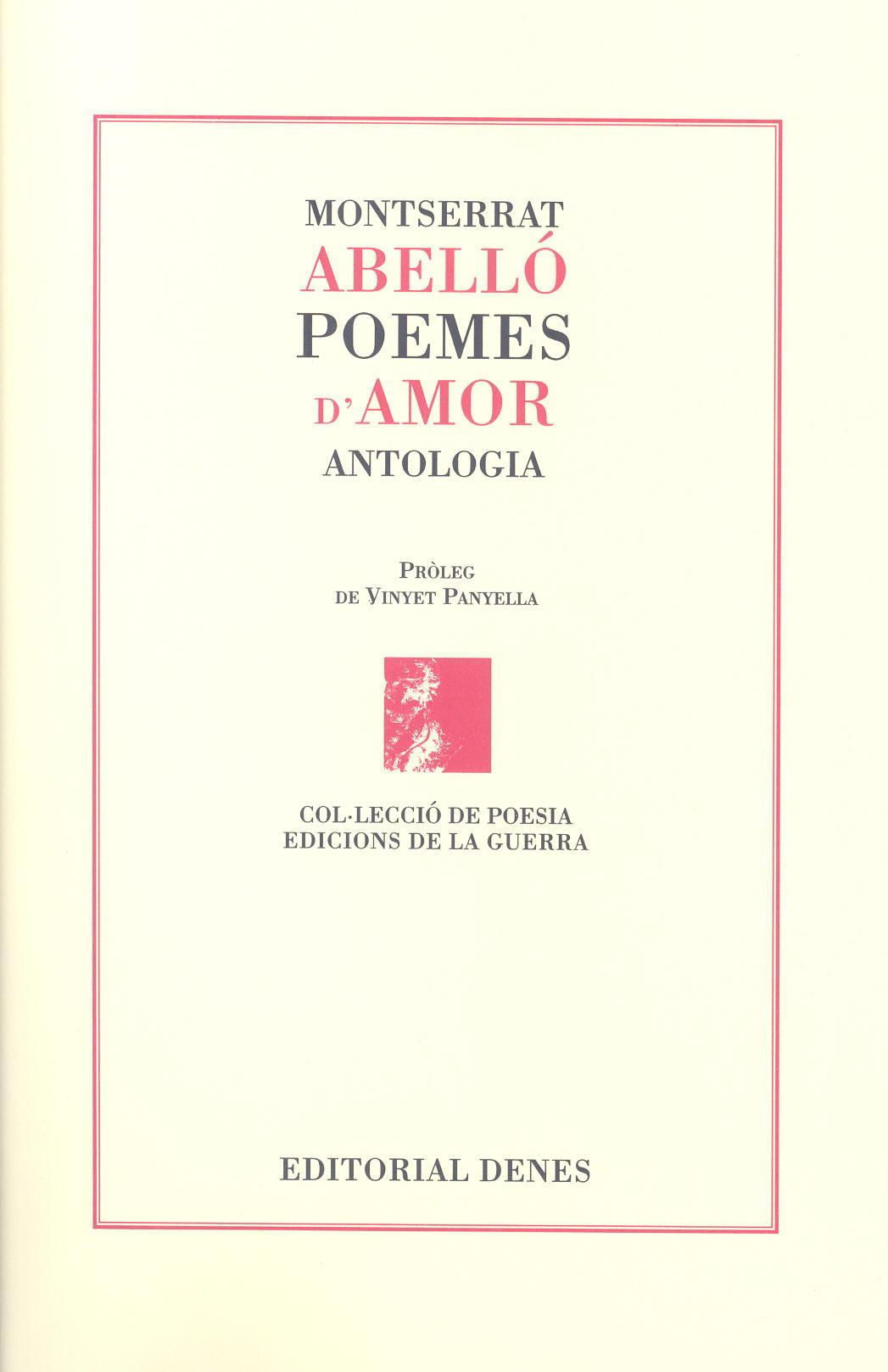 Abelló i Soler, Montserrat Poemes d'amor